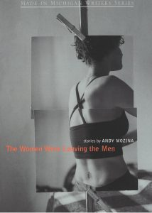 The Women Were Leaving the Men, Stories by Andy Mozina, book cover